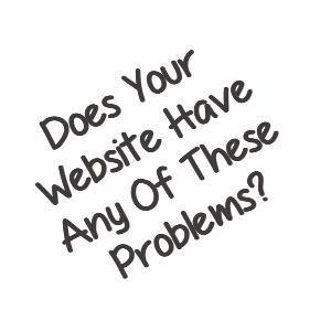 Does your website have any of these problems?